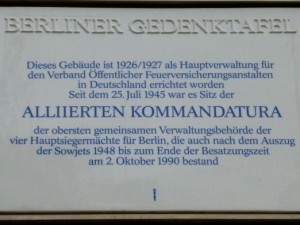 Commemorative plaque at the former Allied Kommandatura site, photo © J. Elke Ertle, 2016, www.walled-in-berlin.com