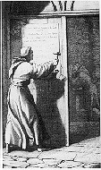 Martin Luther depicted as nailing his 95 Thesis to the door of All Saints' Church in Wittenberg, Germany.